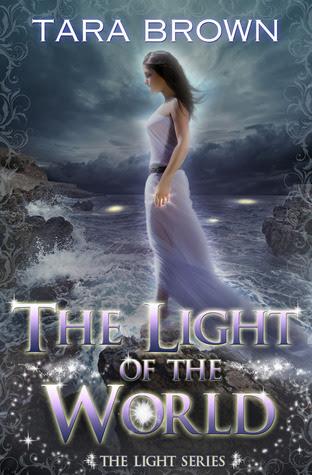 The Light of the World (Light, #1)