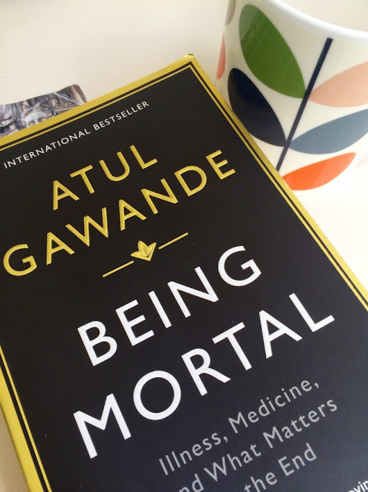 Book Review: 'Being Mortal Illness: Medicine & What Matters In The End' By Atul Gawande | Changing Pages
