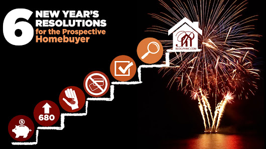 6 New Year's Resolutions for the Prospective Home Buyer