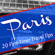 Paris: 20 First-Timer Travel Tips | Sprint 2 the Table