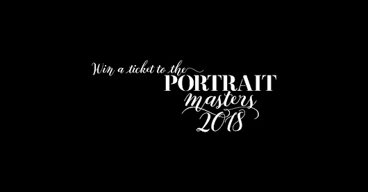 WIN A TICKET TO THE PORTRAIT MASTERS 2018