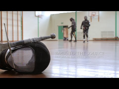 Back to the Source - A Historical European Martial Arts (HEMA) Documentary
