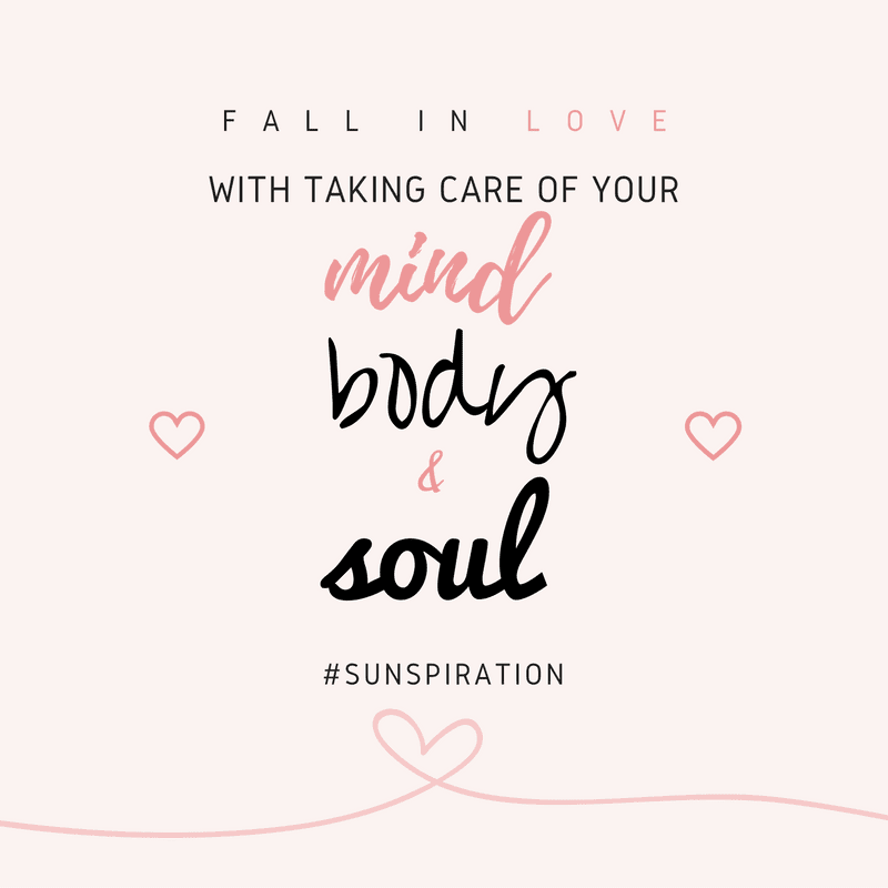 Sunspiration 60 Fall In Love With Yourself Mind Body Soul Food
