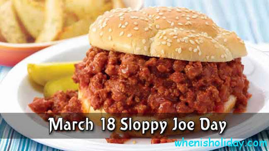 When is National Sloppy Joe Day in 2018: Facts, Traditions, History And Events To Celebrate ...