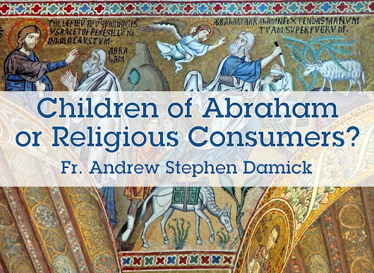 Children of Abraham or Religious Consumers? – Roads from Emmaus