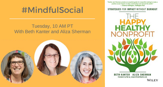 The Happy, Healthy Nonprofit with Aliza Sherman and Beth Kanter - Crowdcast