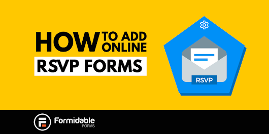 How to build an online RSVP form in WordPress - Formidable Forms