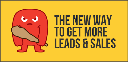 Inbound Marketing: The New Way To Get More Leads & Sales