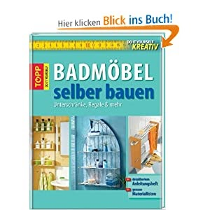 do it yourself kreativ badm bel selber bauen unterschr nke regale und mehr gebundene ausgabe. Black Bedroom Furniture Sets. Home Design Ideas