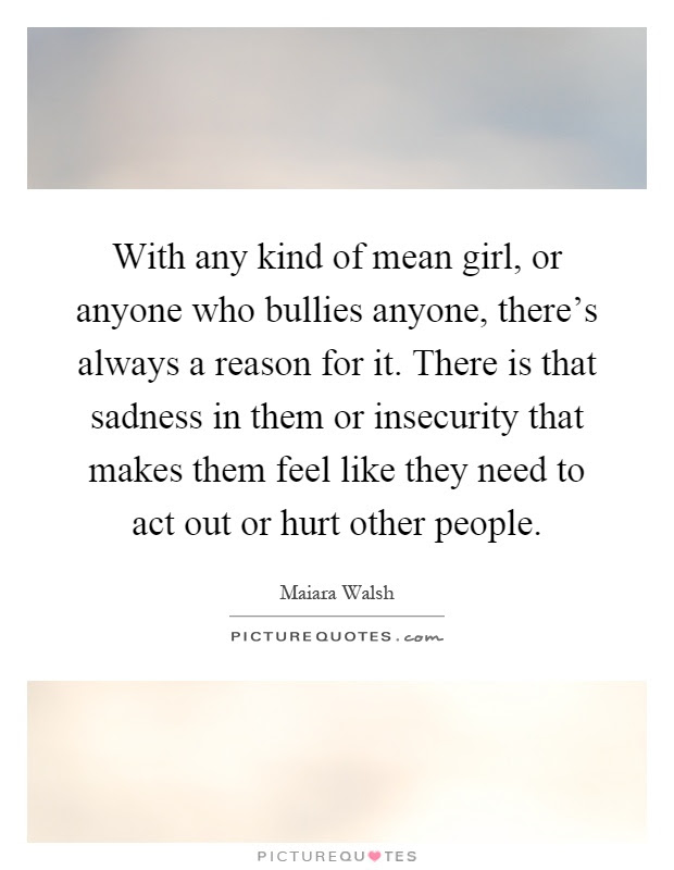 With Any Kind Of Mean Girl Or Anyone Who Bullies Anyone