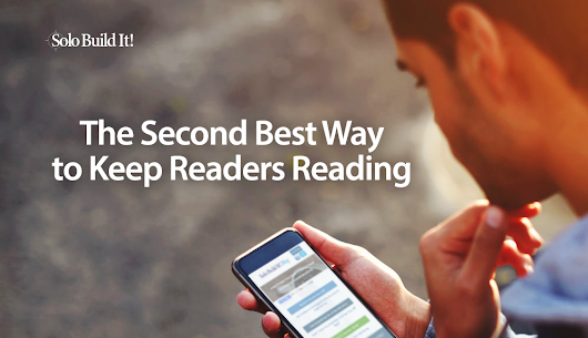 The Second Best Way to Keep Readers Reading