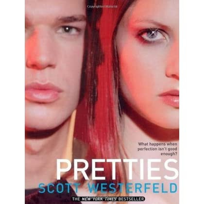 Pretties (Uglies, #2) by Scott Westerfeld — Reviews, Discussion, Bookclubs, Lists
