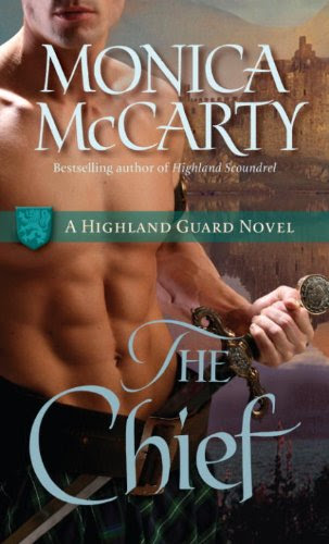 The Chief: A Highland Guard Novel by Monica Mccarty