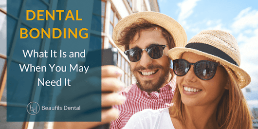 Dental Bonding: What It Is and When You May Need It | Beaufils Dental