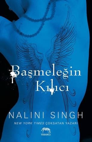 Kitap Yorumu: Başmeleğin Kılıcı   Nalini Singh