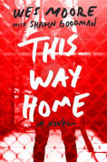 Title: This Way Home, Author: Wes Moore