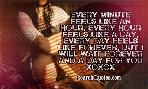I Can Wait Forever Quotes Quotations Sayings 2019