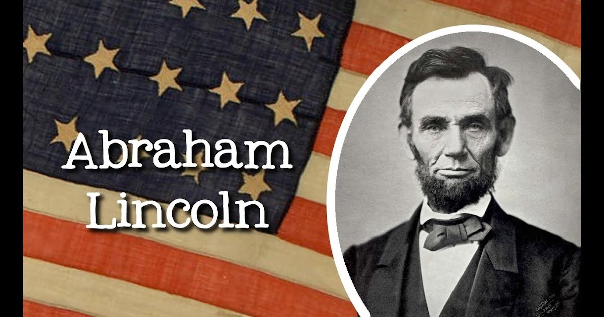Interesting Facts About Abraham Lincoln Happytimes365