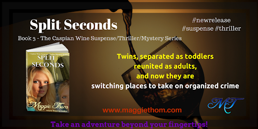 Pre-Order Book 3 in the Caspian Wine Series - Split Seconds