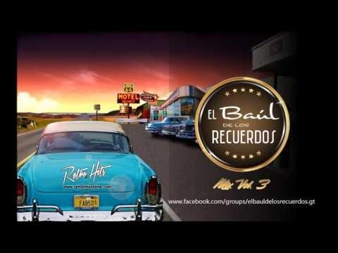 El Baúl De Los Recuerdos Mix Vol. 3