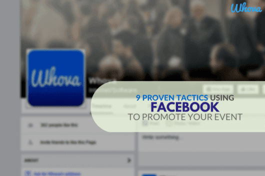 9 Proven Tactics Using Facebook to Promote Your Event