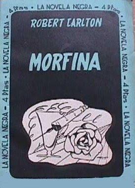 morfina, la novela negra