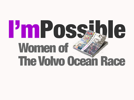 I'mPossible | Women of The Volvo Ocean Race