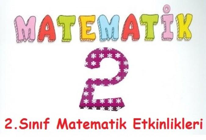 2 Sınıf Matematik Etkinlikleri Okul Etkinlikleri Eğitime Yeni