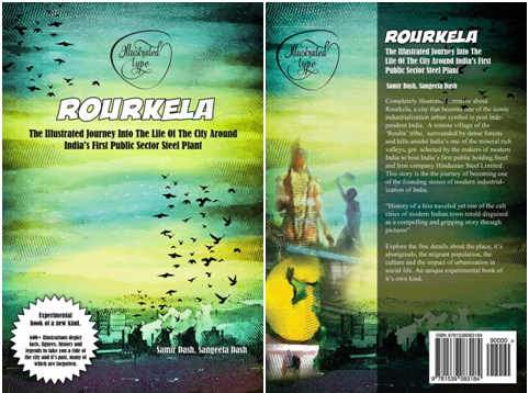 Rourkela - The Illustrated Journey Into The Life Of The City Around India's First Public Sector Steel Plant - Bhubaneswar Buzz