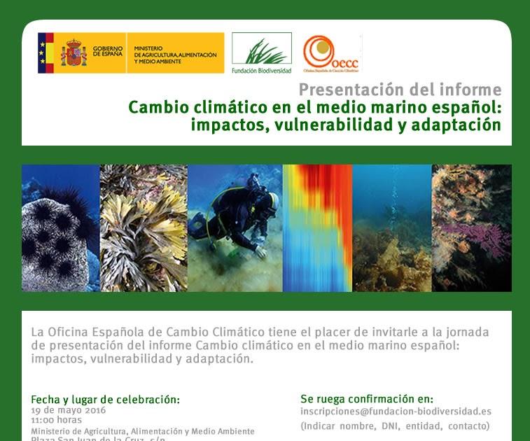Sang esa y baja monta a fundaci n biodiversidad presenta su informe sobre el cambio clim tico - Oficina espanola de cambio climatico ...