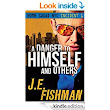 Amazon.com: A Danger to Himself and Others: Bomb Squad NYC Incident 1 eBook: J.E. Fishman: Kindle Store