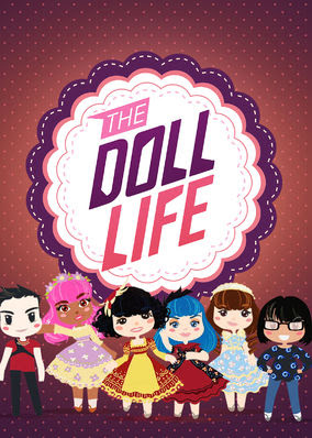 Doll Life, The - Season 1