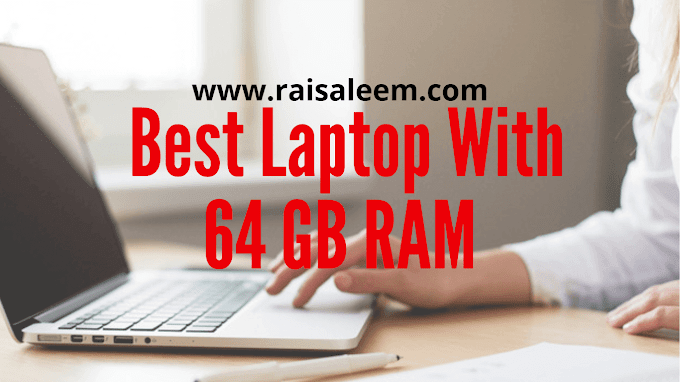 Top 10  Best Laptops With 64 GB RAM In 2021 [Laptops With Lots Of Memory]