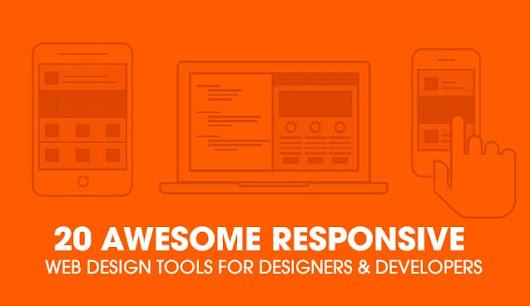 20 Responsive Web Design Tools For Designers & Developers