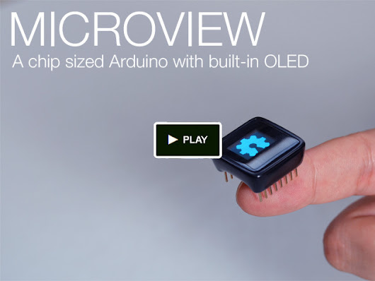 MicroView: Chip-sized Arduino with built-in OLED Display!