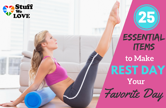 Ready, Set, Rest: 25 Items to Help You Relax & Recover