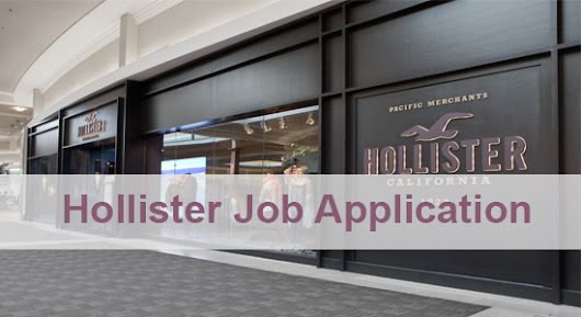 Hollister Job Application Form 2018 | Job Application Center