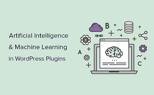 10 WordPress Plugins Using Artificial Intelligence and Machine Learning