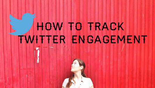 How To Track Twitter Engagement for Cheap