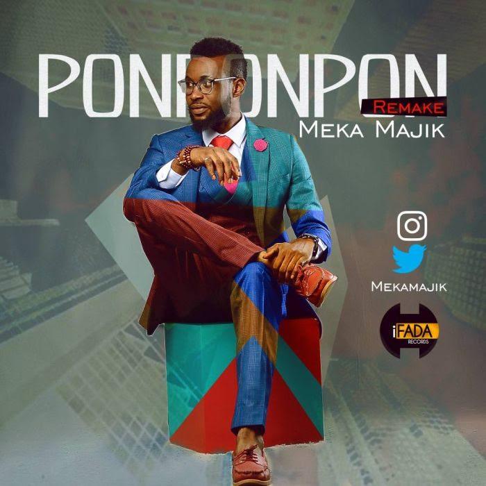 [Music] Meka Majik – Pon Pon Pon (Remake)