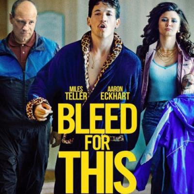 Bleed for This - Soundtrack Lyrics