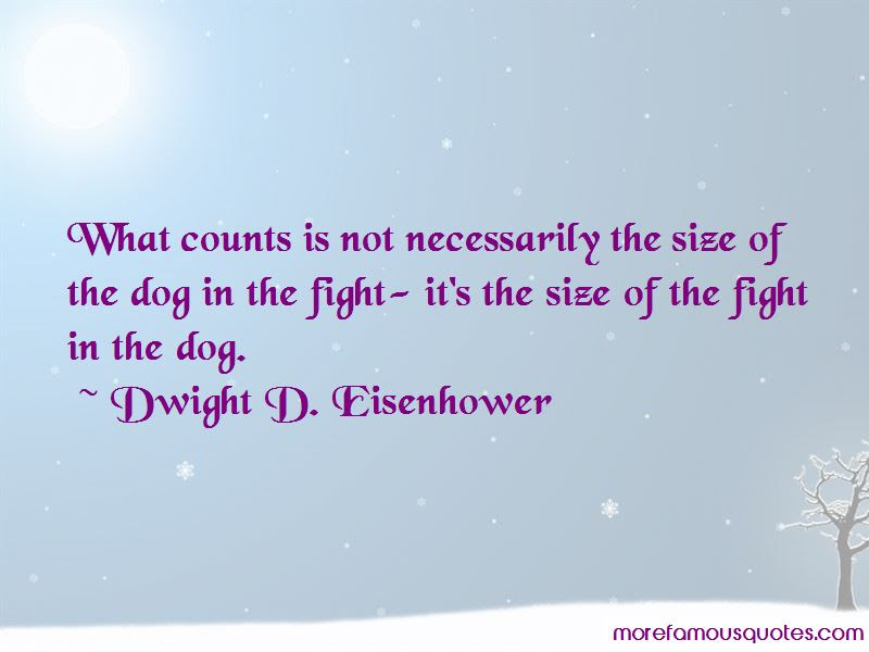 Quotes About The Fight In The Dog Top 48 The Fight In The Dog