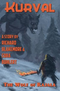 The Wolf of Rajala by Richard Blakemore and Cora Buhlert