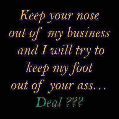Stay Out Of Your Business Quotes