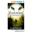 Amazon.com: Shadowland eBook: C.M. Gray: Kindle Store
