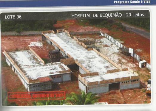 Hospital de Bequimão: segundo anúncio de inauguração para outubro de 2011