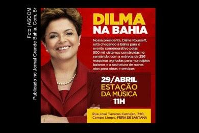 Dilma Rousseff visita Feira de Santana.