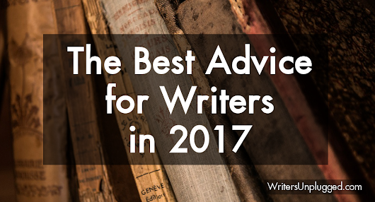 The Best Advice for Writers in 2017