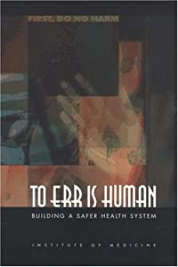"""Cover of """"To Err Is Human: Building a Saf..."""