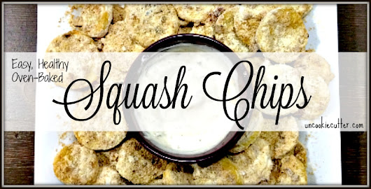 Squash Chips - You Link It, We Make It #22 - Uncookie Cutter